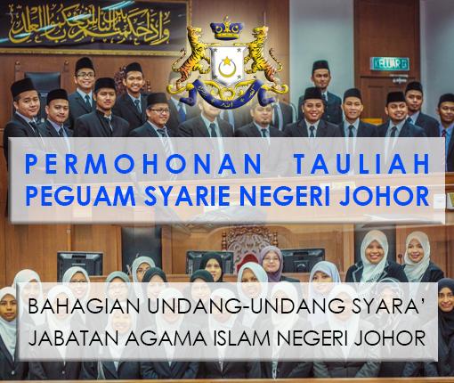 Permohonan Tauliah Peguam Syarie Negeri Johor